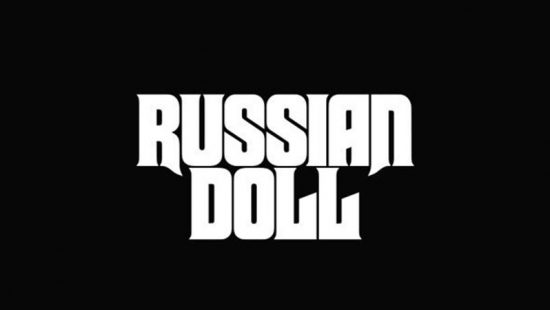 Production Of 'Russian Doll' Put On Hold By Uni TV Amid Coronavirus Crisis