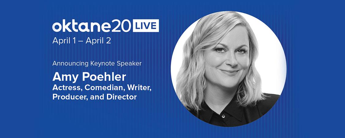 Amy Poehler to Speak at #Oktane20 Live Conference