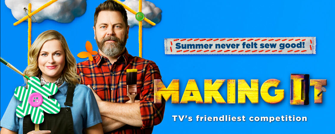 """NBC Announces Eight New Creatives Competing To Earn The Title """"Master Maker"""" On Amy Poehler And Nick Offerman's 'Making It'"""